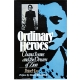 Ordinary Heroes: Chana Szenes and the Dream of Zion by Peter Hay (Book)